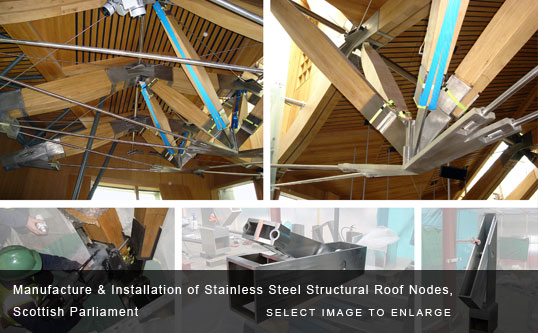 Manufacture & Installation of Stainless Steel Structural Roof Nodes, Scottish Parliament
