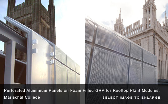 Perforated Aluminium Panels on Foam Filled GRP for Rooftop Plant Modules, Marischal College