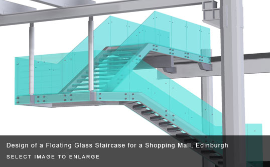 Design of a Floating Glass Staircase for a Shopping Mall, Edinburgh
